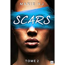 Scars - Tome 2 (Lips & Roll)
