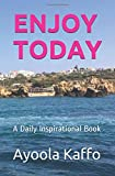 ENJOY TODAY: A Daily Inspirational Book