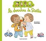 DOUDOU DE STELLA (LE) - LES LOULOUS DE LA CRECHE -T1