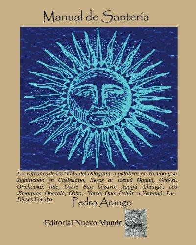 Manual de Santeria por Pedro Arango
