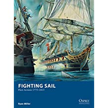 Fighting Sail: Fleet Actions 1775–1815
