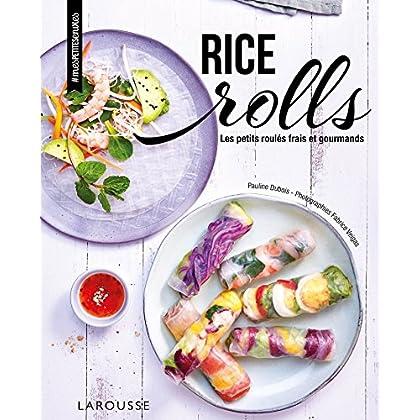 Rice rolls: Les petits roulés frais et gourmands