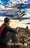 Escape or Defense (Friendships 1)