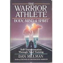 The Warrior Athlete