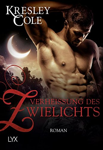 Verheißung des Zwielichts (Immortals After Dark)