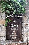 Stille Tage in Chatsi: Kleine Geschichten aus einem griechischen Bergdorf - Peer Millauer
