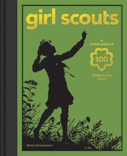 Girl Scouts: A Celebration of 100 Trailblazing Years (Pfadfinder-kunst)