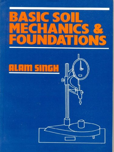 Basic Soil Mechanics and Foundations: 0