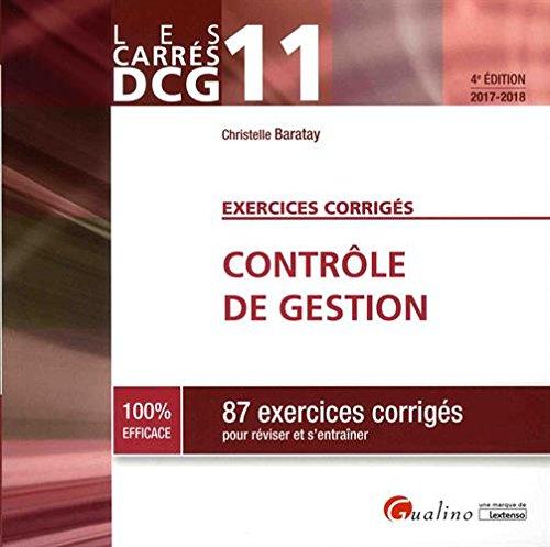 Contrôle de gestion DCG 11 : 87 exercices corrigés pour réviser et s'entraîner