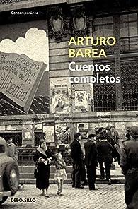 Cuentos completos par Arturo Barea