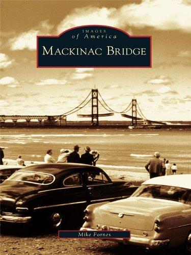 Mackinac Bridge (Images of America) (English Edition)