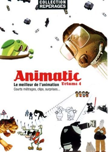 Animatic - Volume 4 ( Tyger / Dog Days / X.pression / One D / Histoire tragique avec fin heureuse / Telerific Voodoo / Morir de amor / Flatworld / Barcode ) ( Tiger / X pression / Tragic Story with Happy Ending / Telerific Voo doo / Dying o by Laurie Thinot