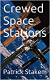 Crewed Space Stations (English Edition)