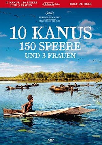 10 Kanus, 150 Speere und 3 Frauen -