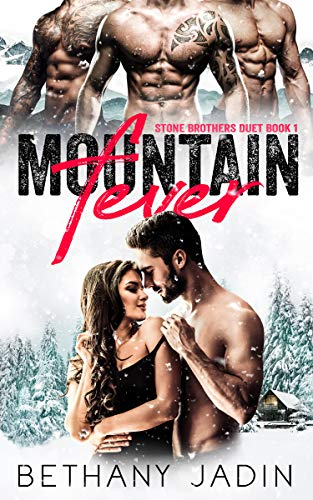 Mountain Fever: A Reverse Harem Romance (Stone Brothers Duet Book 1) (English Edition)