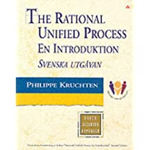 Rational Unified Process: En Introduktion Svenska (Object Technology Series)