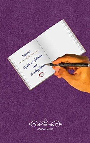 Gefühle und Gedanken eines Krankenpflegers: Tagebuch / Einschreibbuch (Gefühle und Gedanken - Pflege und Medizin)