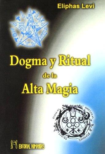Dogma y ritual de la alta magia por Eliphas Levi
