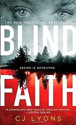 Blind Faith (Special Agent Caitlyn Tierney) by C. J. Lyons (2012-07-31)