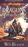 Dragons of Autumn Twilight (Dragonlance Chronicles, Volume I) by Weis, Margaret, Hickman, Tracy (2000) Mass Market Paperback