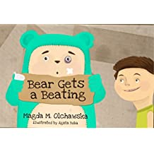 Bear Gets a Beating (About Little Boy Book 1)