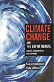 #10: Climate Change and the Bay of Bengal Envolving Geographies of Fear and Hope