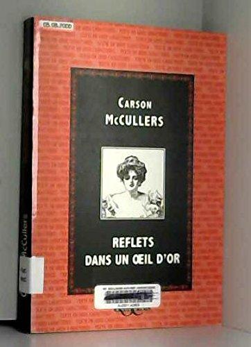 Reflets dans un oeil d'or par Carson McCullers (Broché)