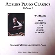 Ageless Piano Classics - Volume 1