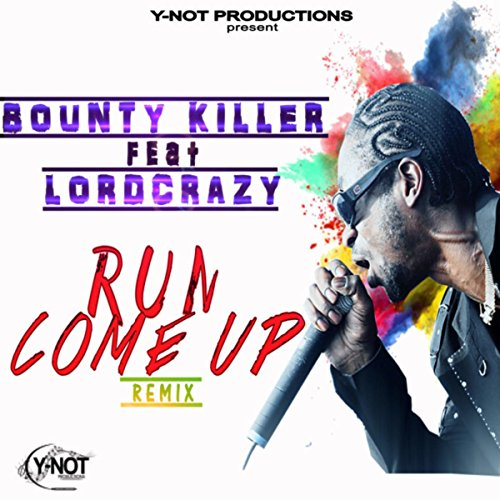 run-come-up-remix-feat-bounty-killer-single