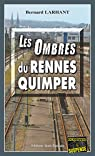 Les Ombres du Rennes-Quimper par Larhant