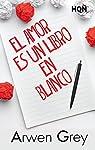 El amor es un libro en blanco par Grey