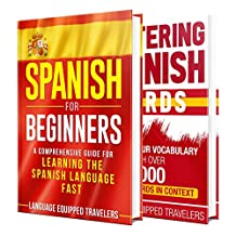 Spanish: The Spanish Language Learning Guide for Beginners (English Edition)
