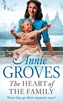 The Heart of the Family (Campion Family Book 3) by [Groves, Annie]