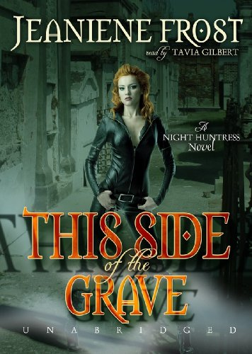 This Side of the Grave (Night Huntress Novels (Avon Books))