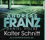 Kalter Schnitt - Andreas Franz