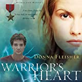Warrior's Heart: Homeland Heroes, Volume 2