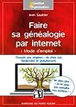 Faire sa g�n�alogie par internet : Ne...
