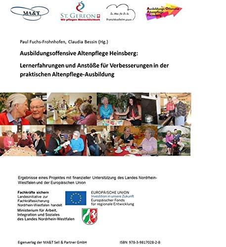 Ausbildugsoffensive Altenpflege Heinsberg: Lernerfahrungen und Anstöße für Verbesserungen in der praktischen Altenpflege-Ausbildung