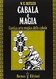 Scarica Libro Cabala e magia L antica arte magica della cabala (PDF,EPUB,MOBI) Online Italiano Gratis