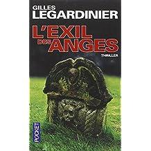 L'Exil Des Anges by Gilles Legardinier (2010-10-14)