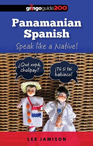 Panamanian Spanish: Speak like a Native! (English Edition)