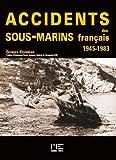 Accidents des sous-marins français - 1945-1983