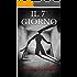 IL 7° GIORNO: Ti fidi della tua ombra? (CRONACHE DELL'ANTIMONDO Vol. 1)
