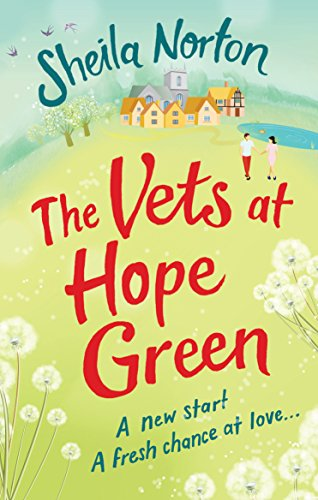 The Vets at Hope Green by [Norton, Sheila]