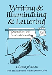 Writing and Illuminating and Lettering