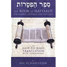 The Book of Haftarot: An Easy-to-Read Haftarah Translation (English Edition)