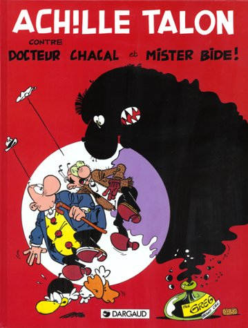 Achille Talon, Tome 36 : Achille Talon, docteur Chacal et Mr Bide