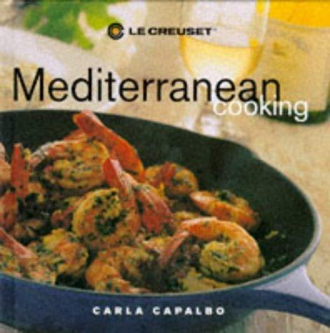 Le Creuset Mediterranean Cooking