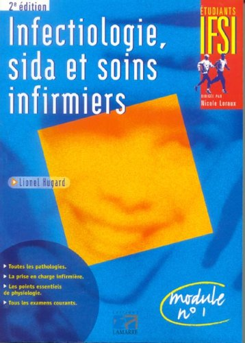 INFECTIOLOGIE SIDA ET SOINS INFIRMIERS 2EME EDITION