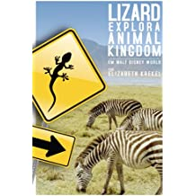 Lizard Explora Animal Kingdom em Walt Disney World (Portuguese Edition)
